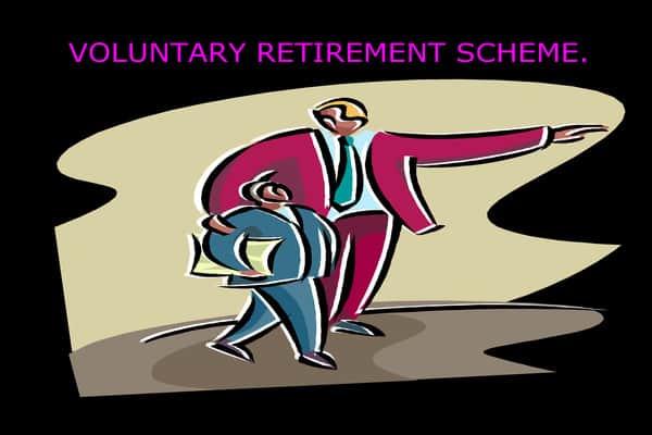 Voluntary Retirement Scheme